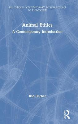 Animal Ethics: A Contemporary Introduction book