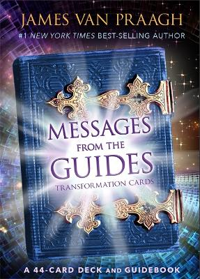 Messages from the Guides Transformation Cards by Mr James Van Praagh
