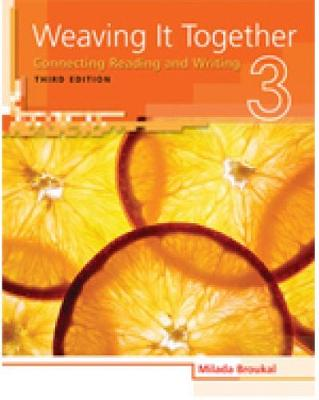 Weaving It Together 3: Connecting Reading and Writing book