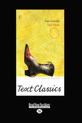 Dark Places: Text Classics by Kate Grenville