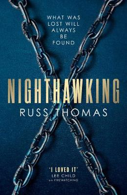 Nighthawking: The new must-read thriller from the bestselling author of Firewatching by Russ Thomas