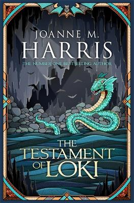 The Testament of Loki by Joanne M Harris