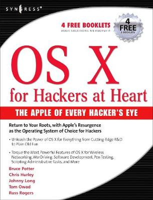OS X for Hackers at Heart by Chris Hurley