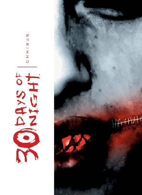 30 Days Of Night Omnibus, Vol. 1 by Ben Templesmith