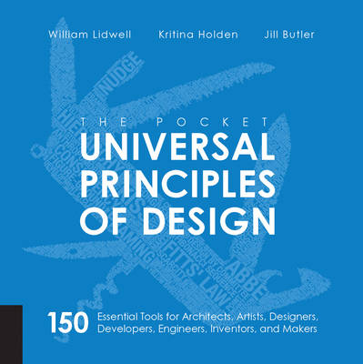 The Pocket Universal Principles of Design by William Lidwell
