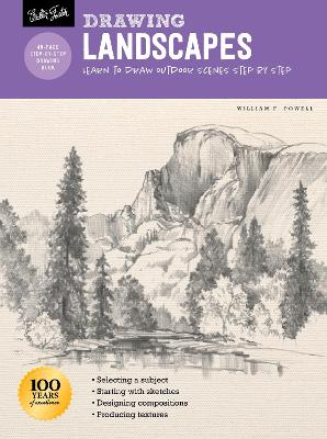 Drawing: Landscapes with William F. Powell: Learn to draw outdoor scenes step by step book