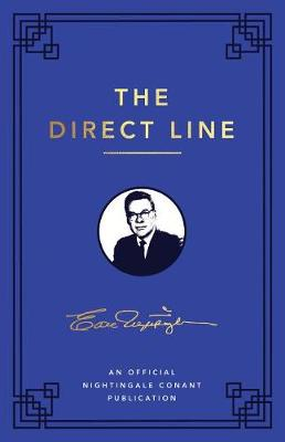 The Direct Line: An Official Nightingale Conant Publication by Earl Nightingale