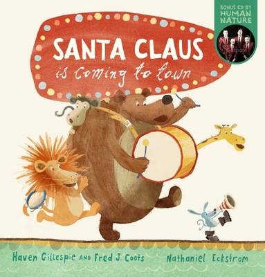 Santa Claus is Coming to Town (with CD) by Haven Gillespie