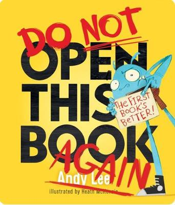 Do Not Open This Book Again Board Book by Andy Lee