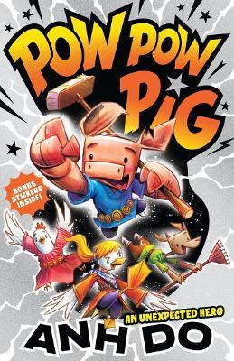 An Unexpected Hero: Pow Pow Pig 1 book