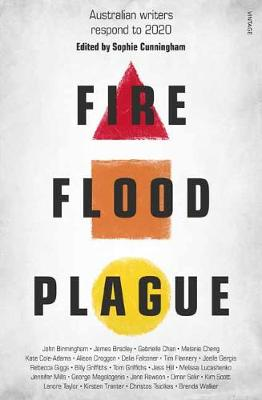 Fire Flood and Plague by Sophie Cunningham
