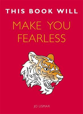 This Book Will Make You Fearless by Jo Usmar