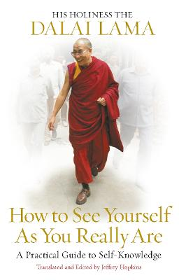 How to See Yourself As You Really Are by Dalai Lama XIV