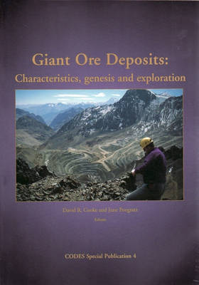 Giant Ore Deposits by David R. Cooke