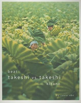 Beat Takeshi vs. Takeshi Kitano by Kitano Takeshi