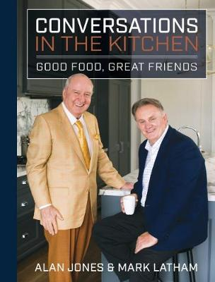 Conversations in the Kitchen by Alan Jones