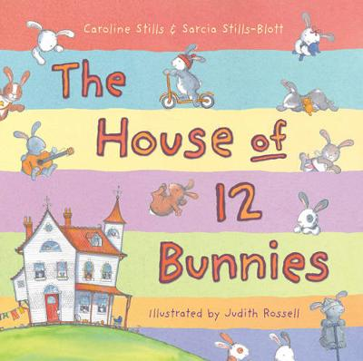 The House of 12 Bunnies by Caroline Stills