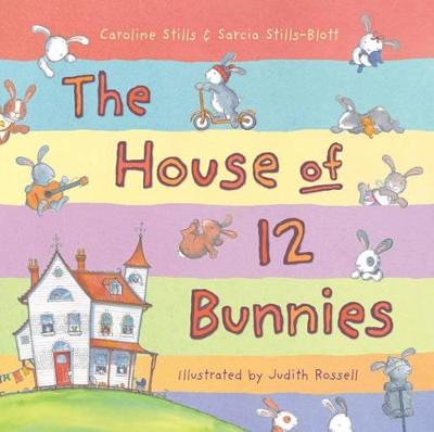 House of 12 Bunnies by Caroline Stills