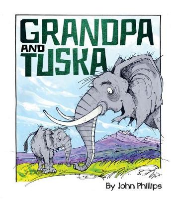 Grandpa and Tuska by John Phillips