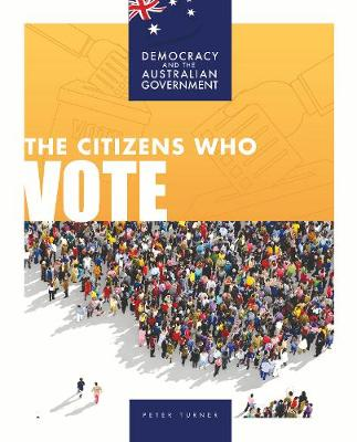 The Citizens Who Vote by Peter Turner