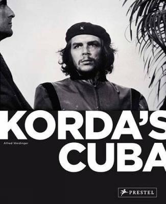 Korda's Cuba by Alfred Weidinger