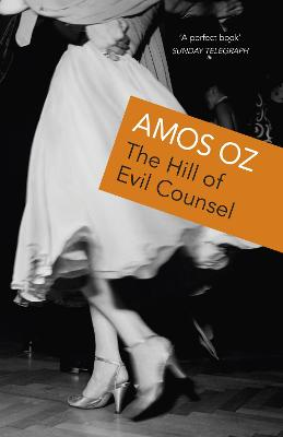 Hill Of Evil Counsel by Amos Oz