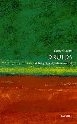 Druids: A Very Short Introduction by Barry Cunliffe
