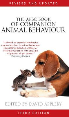 The APBC Book of Companion Animal Behaviour by David Appleby