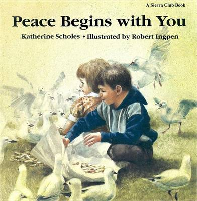 Peace Begins with You by Katherine Scholes