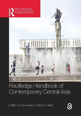 Routledge Handbook of Contemporary Central Asia book