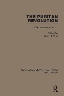 The Puritan Revolution: A Documentary History book
