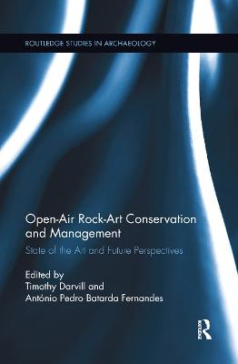 Open-Air Rock-Art Conservation and Management: State of the Art and Future Perspectives by Timothy Darvill