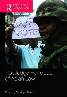 Routledge Handbook of Asian Law by Christoph Antons