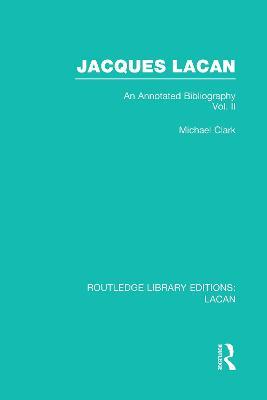 Jacques Lacan by Michael P. Clark