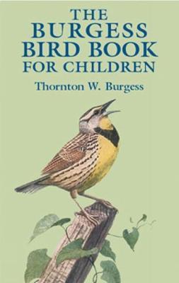 The Burgess Bird Book for Children by Thornton Waldo Burgess