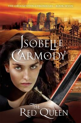 Red Queen: The Obernewtyn Chronicles Volume 7 by Isobelle Carmody