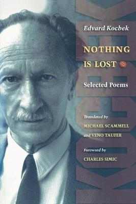 Nothing is Lost: Selected Poems book