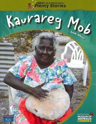 First Australians Upper Primary: Kaurareg Mob book
