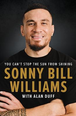 Sonny Bill Williams: You can't stop the sun from shining book