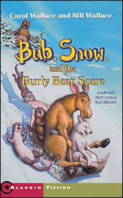 Bub, Snow, and the Burly Bear Scare book