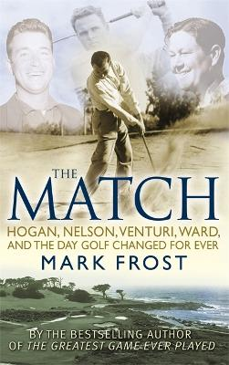 The Match by Mark Frost