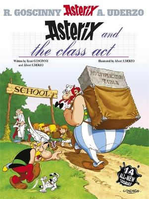 Asterix: Asterix and the Class Act book