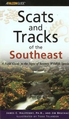 Scats and Tracks of the Southeast by James Halfpenny