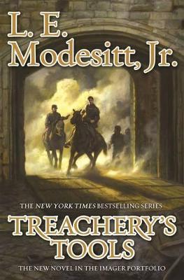 Treachery's Tools by L. E. Modesitt Jr.