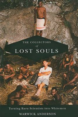 Collectors of Lost Souls by Warwick Anderson