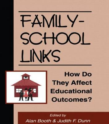 Family-School Links by Alan Booth