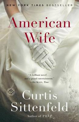 American Wife by Curtis Sittenfeld