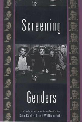 Screening Genders by Krin Gabbard