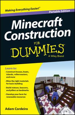 Minecraft Construction for Dummies, Portable Edition by Adam Cordeiro