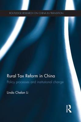 Rural Tax Reform in China by Linda Chelan Li